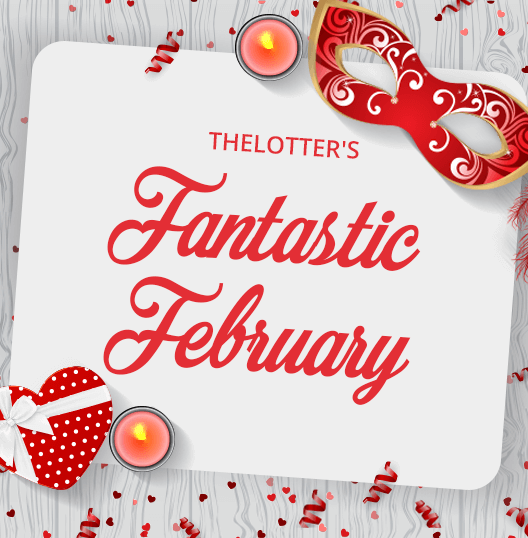 february lottery promotions