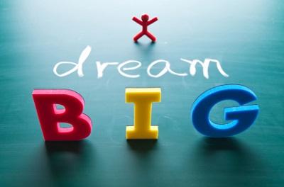 dream big, win big